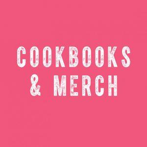 Cookbooks & Merch